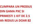 KIT DE 2.5 Ah REDUS LA DOAR 82 LEI